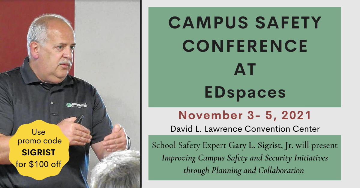 Campus Safety Conference at EDspaces